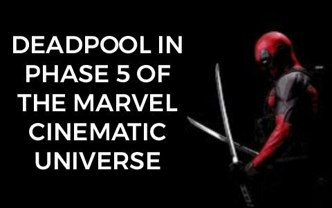 How is Marvel going to introduce Deadpool into the MCU