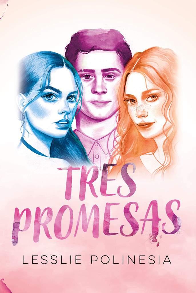 Reseña| Tres Promesas, ¿una youtuber escribe? | • Libros